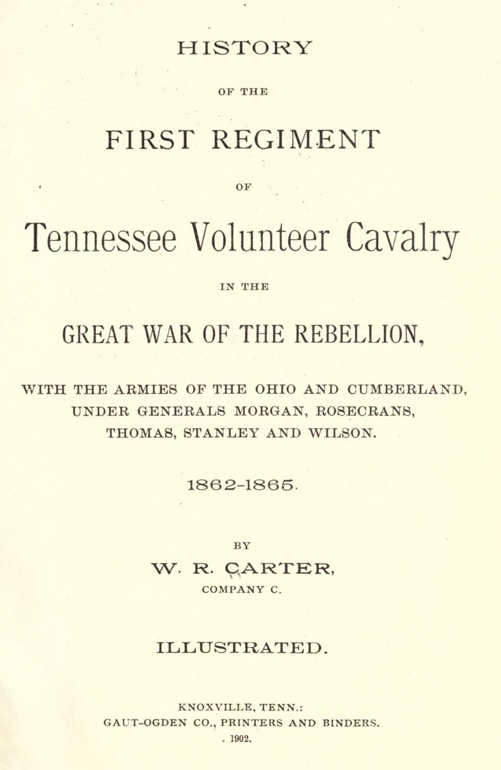W R Carter book - History of the First Regiment of Volunteer Calvary